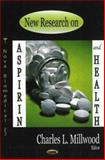 New Research on Aspirin and Health, Millwood, Charles L., 1600212441