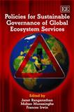 Policies for Sustainable Governance of Global Ecosystem Services, , 1847202446