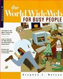 The World Wide Web for Busy People, Stephen Nelson, 0078822440