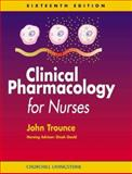 Clinical Pharmacology for Nurses, Trounce, J. R., 0443062447