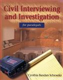 Civil Interviewing and Investigation for Paralegals, Schroeder, Cynthia Bandry, 0766802442
