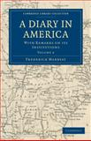 A Diary in America : With Remarks on Its Institutions, Marryat, Frederick, 1108032443