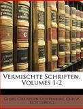 Vermischte Schriften (German Edition), Georg Christoph Lichtenberg and Chr W. Lichtenberg, 1147642443