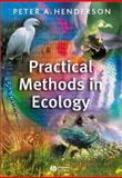 Practical Methods in Ecology, Henderson, Peter A., 1405102446