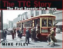 The TTC Story, Mike Filey, 155002244X