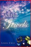 All His Jewels, Linda Cruz, 1602662444