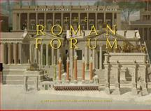 The Roman Forum : A Reconstruction and Architectural Guide, Gorski, Gilbert J. and Packer, James E., 0521192447