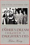A Father's Dream Through a Daughter's Eyes, Helene Herzig, 0595452442