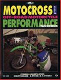 Motocross and Off-Road Motorcycle Performance Handbook, Gorr, Eric, 0760302448
