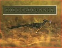 The Roadrunner, Wyman Meinzer, 0896722449