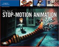 The Art of Stop-Motion Animation, Ken A. Priebe, 1598632442
