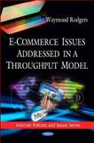 E-Commerce Issues Addressed in a Throughput Model, Rodgers, Waymond, 1616682442