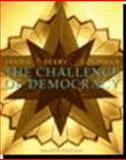The Challenge of Democracy : Government in America, Janda, Kenneth and Berry, Jeffrey M., 061837244X