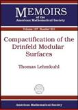 Compactification of the Drinfeld Modular Surfaces, Thomas Lehmkuhl, 0821842447