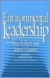 Environmental Leadership : Developing Skills and Styles, , 1559632445