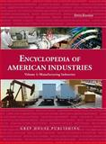 Encyclopedia of American Industries, Grey House Publishing Staff, 1592372449