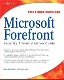 Microsoft Forefront Security Administration Guide, Jesse Varsalone, 1597492442