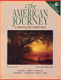The American Journey : A History of the United States (to 1877), Goldfield, David R. and Abbott, Carl, 0130882445