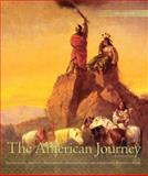 The American Journey, Goldfield, David and Abbott, Carl E., 0205742440