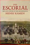 The Escorial, Henry Kamen, 0300162448