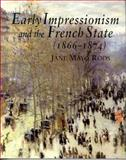 Early Impressionism and the French State (1866-1874), Roos, Jane M., 0521552443