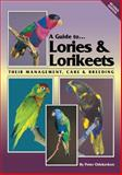 A Guide to Lories and Lorikeets (Revised Edition) : Their Management, Care and Breeding, Odekerken, Peter, 0957702442