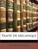 Traité de Mécanique, Edouard Collignon, 1148082441