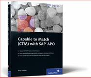 Capable to Match (CTM) with SAP APO, Gaddam, Balaji, 1592292445