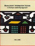 Management Information Systems : A Strategic Leadership Approach, Licker, Paul S., 0155002449
