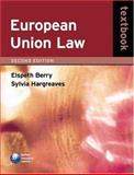European Union Law, Berry, Elspeth and Hargreaves, Sylvia, 0199282447