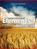 Adobe Photoshop Elements 9 for Photographers, Andrews, Philip, 0240522443