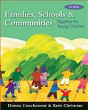 Families, Schools and Communities : Together for Young Children, Couchenour, Donna and Chrisman, Kent, 0495812447