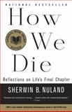 How We Die 1st Edition