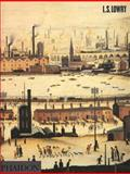 L. S. Lowry, Michael Leber and Judith Sandling, 0714832448