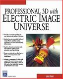 Professional 3D with ElectricImage Universe, Evans, Lance, 1584502444
