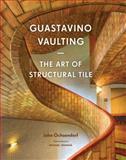 Guastavino Vaulting, John Ochsendorf, 1616892447