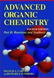 Reaction and Synthesis, Carey, Francis A. and Sundberg, Richard J., 0306462451