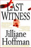 Last Witness, Jilliane Hoffman, 0399152458