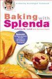 Baking with Splenda, Joanna M. Lund and Barbara Alpert, 0399532455