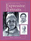 Drawing Expressive Portraits, Paul Leveille, 1581802455
