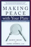 Making Peace with Your Plate, Robyn Cruze and Espra Andrus, 1937612457