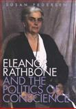 Eleanor Rathbone and the Politics of Conscience, Pedersen, Susan, 0300102453