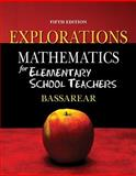 Mathematics for Elementary School Teachers Explorations, Bassarear, Tom, 0840062451