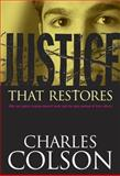 Justice That Restores, Charles W. Colson, 0842352457