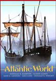 Atlantic World, Douglas R. Egerton and Alison Games, 0882952455