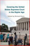 The United States Supreme Court and the News Media, , 1107052459