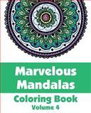 Marvelous Mandalas Coloring Book, Various, 1492792454