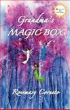 Grandma's Magic Box, Rosemary Corneto, 1493782452