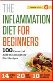 The Inflammation Diet for Beginners, Shasta Press, 1623152453