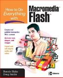 How to Do Everything with Macromedia Flash, Bonnie Blake and Doug Sahlin, 0072262451